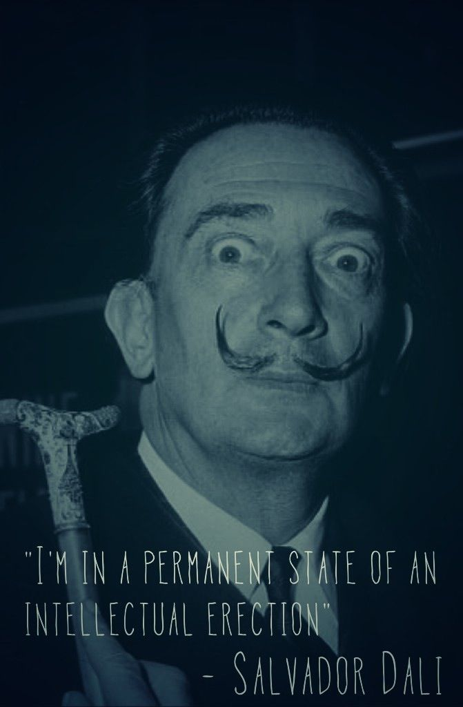 Salvador Dali Quotes Gorgeous I'm In A Permanent State Of An Intellectual Erection Salvador