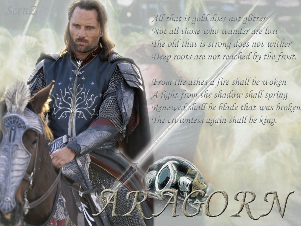Aragorn S Verse With Images Aragorn Old Things Fictional