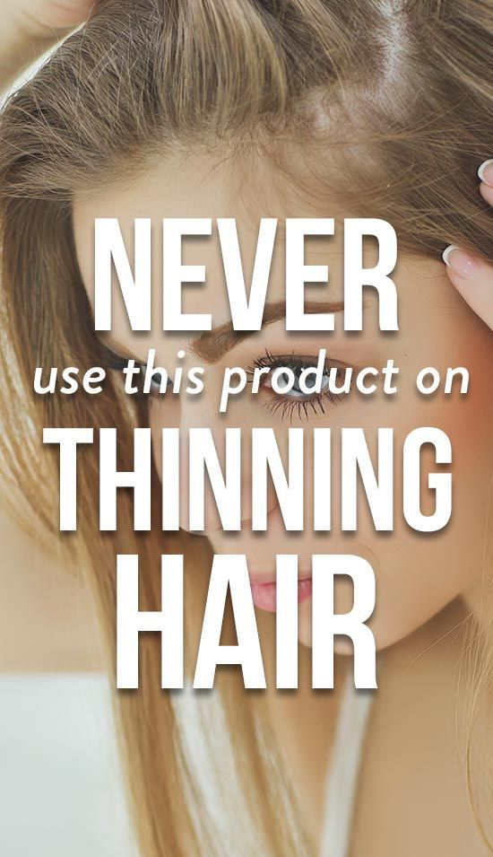 The One Product You Should Never Use On Thinning H