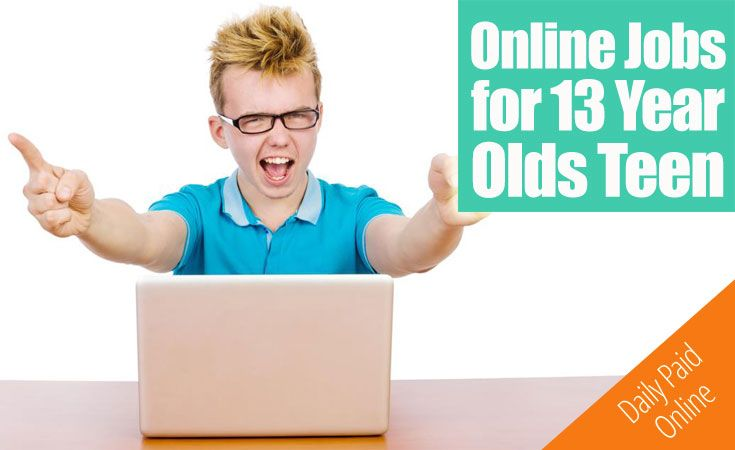 6 Online Jobs For 13 Year Olds Make Money As A Teen Video