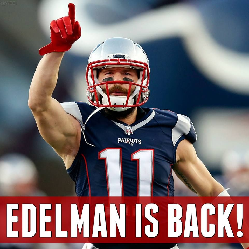 Week Four Is In The Books And That Means That Julian Edelman Is Back Technically Not Until Monday New England Patriots Patriots Julian Edelman
