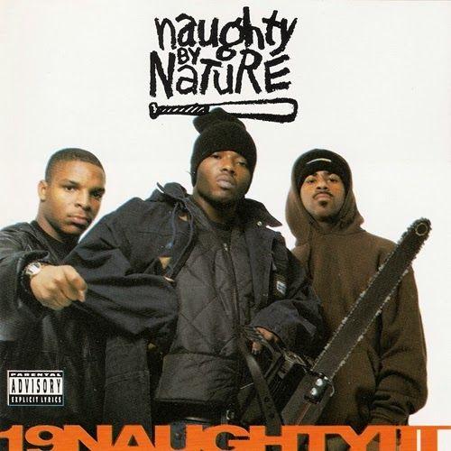 Naughty by Nature - 19 Naughty III