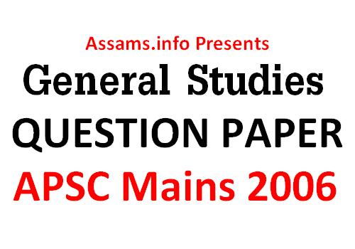 Apsc Mains 2006 Question Paper General Studies Question Paper This Or That Questions Study