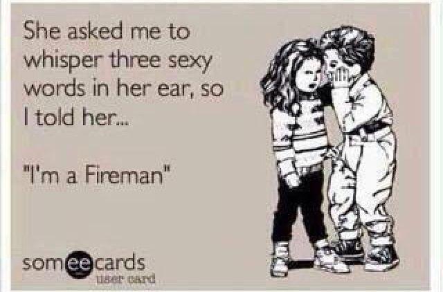 3f43c0b853cf2c53b0190bddaa8af30c Jpg 640 422 Pixels Firefighter Humor Firefighter Quotes Firefighter