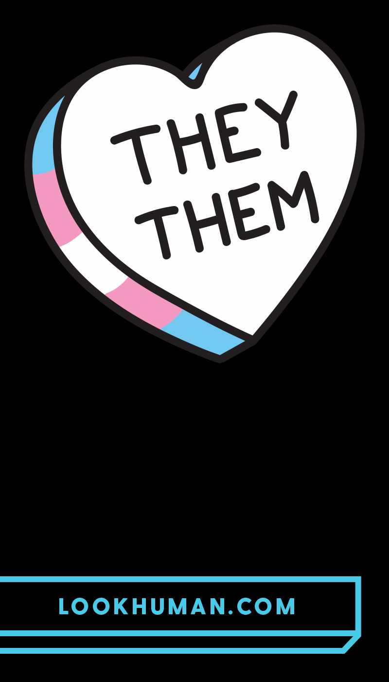 They Them Candy Heart T Shirts Lookhuman Lgbtq Lgbtq Quotes Gender Neutral