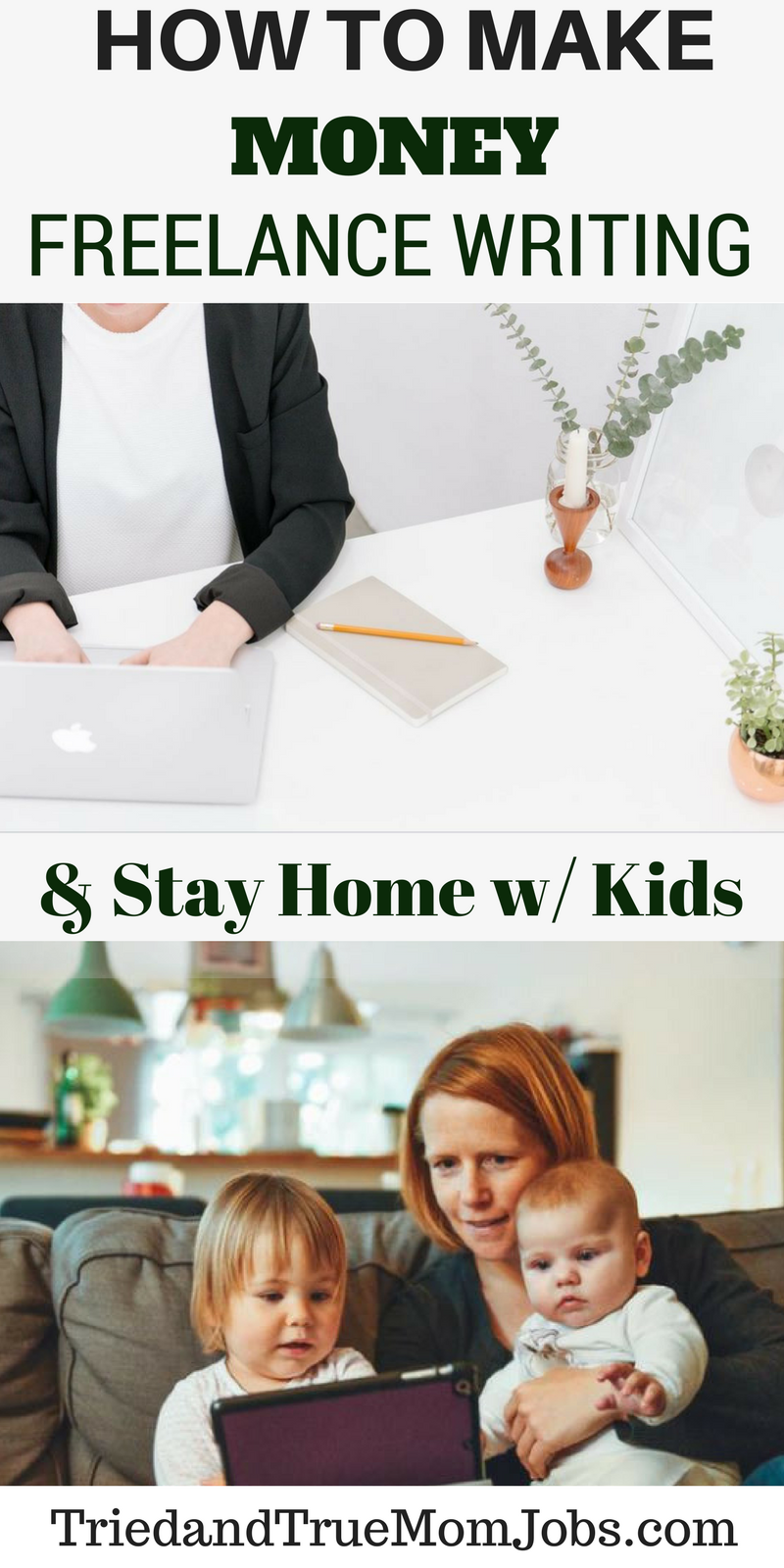 How to Become A Freelance Writer: From a Stay-at-Home Mom   Writer ...