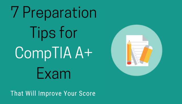 Https Itcertinfographic Blogspot Com 2019 11 7 Tips For Comptia A Certification Exam Preparation Html Exam Preparation Take Exam Certificates Online