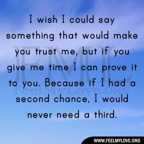 Trust Quotes Feel My Love Part 2 I Needed You Quotes Needing You Quotes Be Yourself Quotes