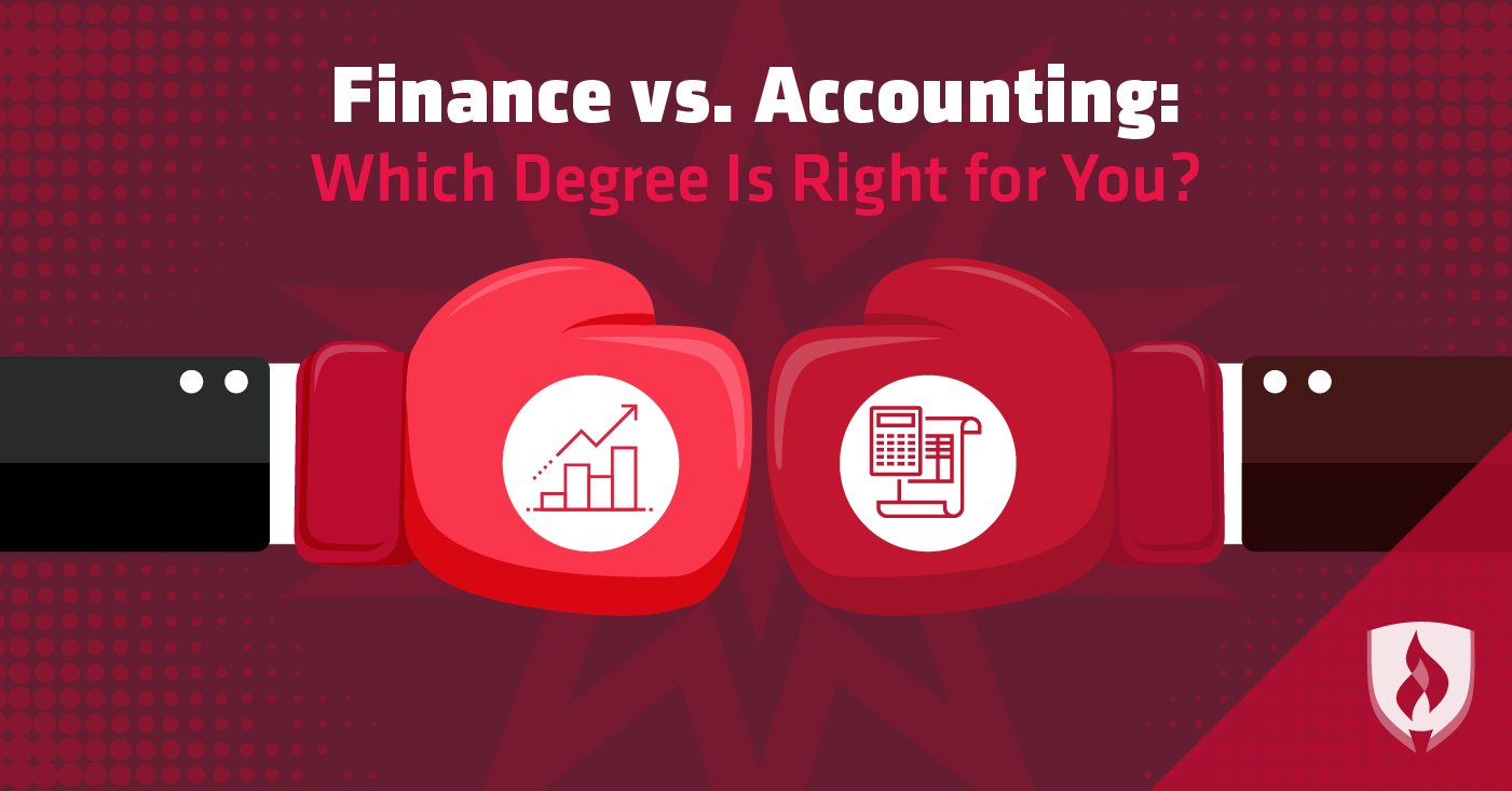 Finance Vs Accounting Which Degree Is Right For You Finance