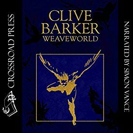 Weaveworld Got Books Clive Barker Books Book Addict