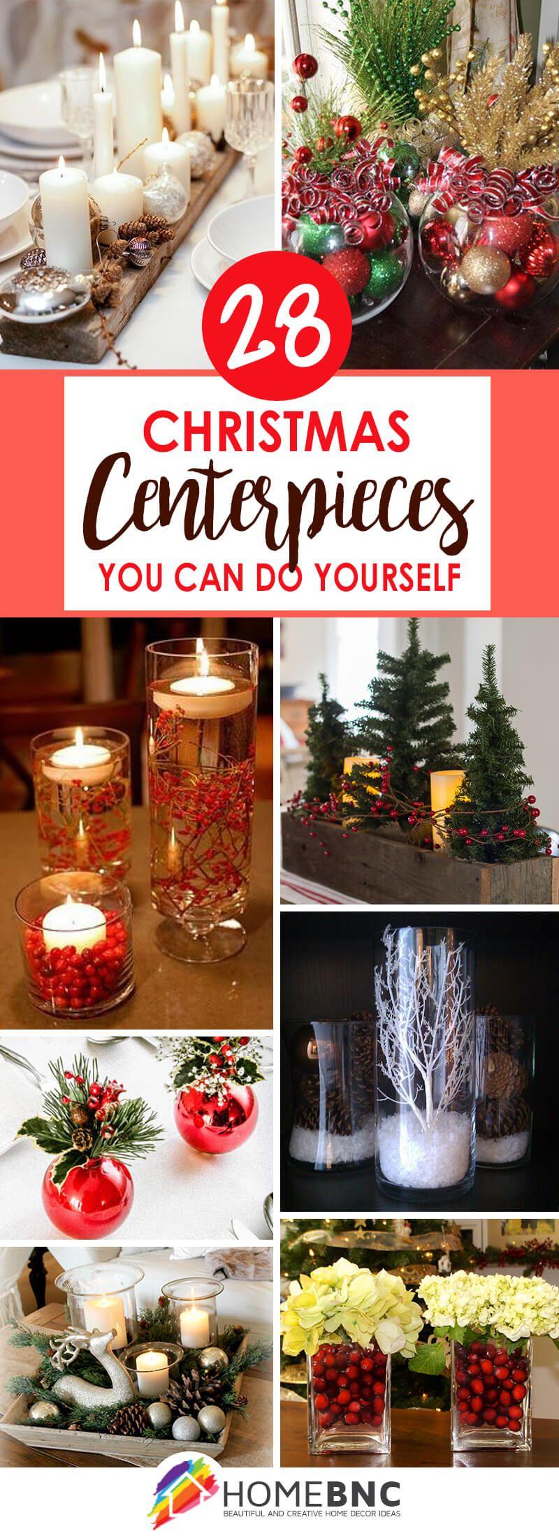 28 Fabulous Diy Christmas Centerpieces That Anyone Can Make Holiday Centerpieces Christmas Centerpieces Diy Christmas Table Decorations