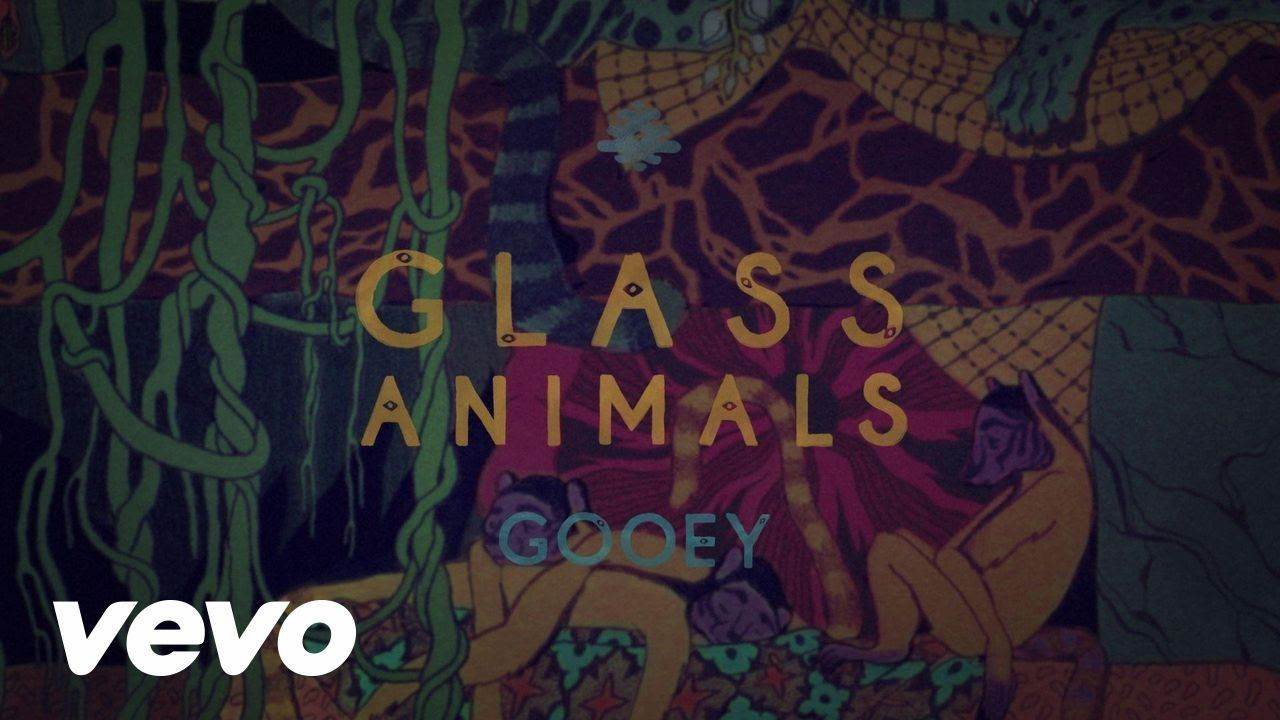 Glass Animals Gooey (Lyric Video)..saw these fellows