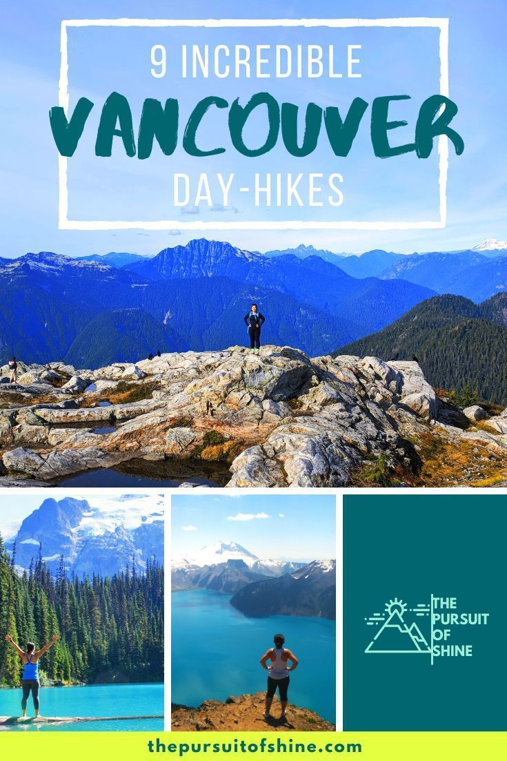 Vancouver Hiking The 9 Awesome Day Hikes I Experienced