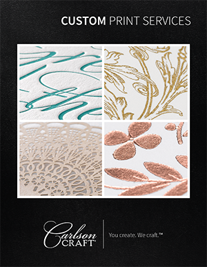 Turn inspiration into reality with Carlson Craft's unlimited options for getting your printed items, your designs and your business noticed. (Sponsored)