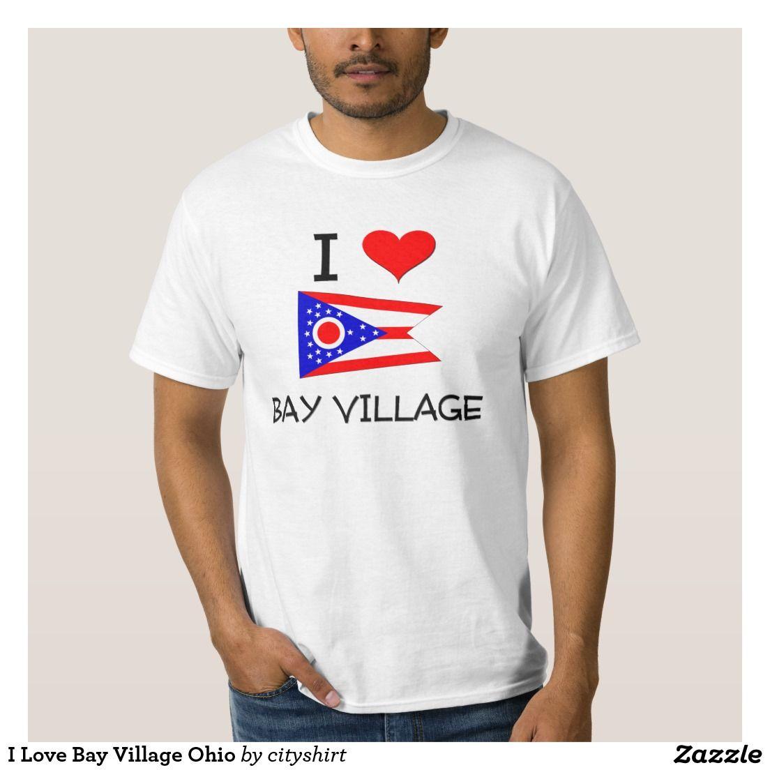 I Love Bay Village Ohio T-shirts