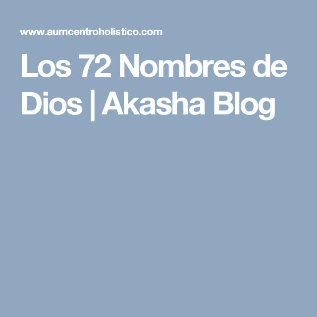 Los 72 Nombres de Dios | Akasha Blog