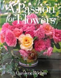 Resultado de imagen para Carolyne Roehm pasion por las flores