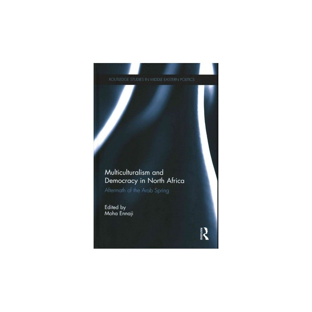 Multiculturalism and Democracy in North Africa (Hardcover)