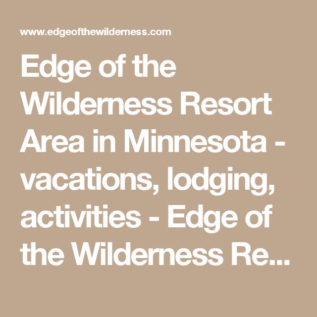 Edge Of The Wilderness Realty Grand Rapids Minnesota