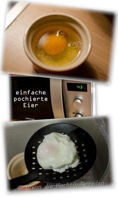 Pochierte eier ultra einfach aus der mikrowelle wenn die kocht pfe reden rezepte - Eier kochen in der mikrowelle ...