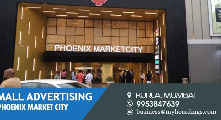 Shopping Mall Media In Mumbai Mall Advertising In Phoenix Market City Kurla Mall Branding Cost In Mumbai Events Brand Promotion Branding Advertising Company