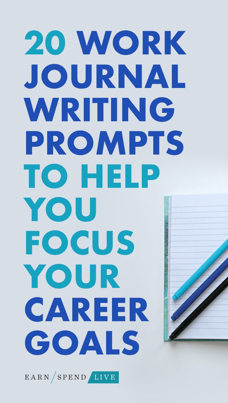 20 Work Journal Writing Prompts To Help You Focus Your Career
