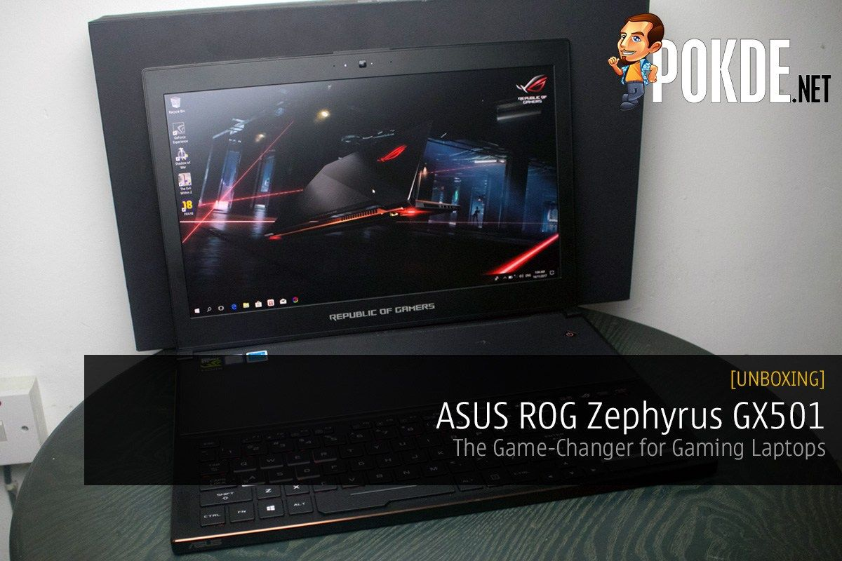 [UNBOXING] ASUS ROG Zephyrus GX501 Gaming Laptop Asus