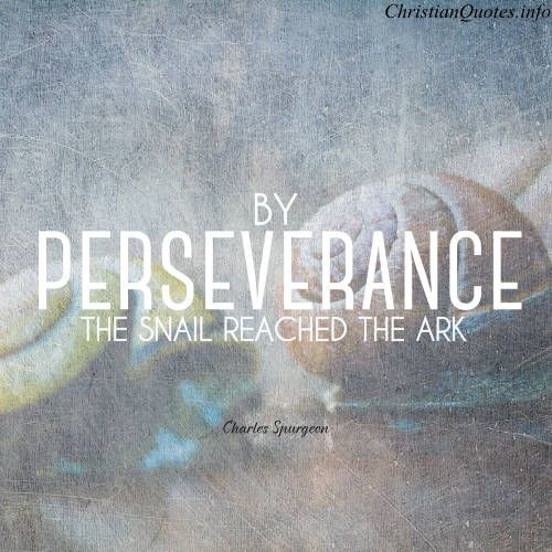 Inspirational Quotes On Perseverance: Charles Spurgeon Quote - Perseverance