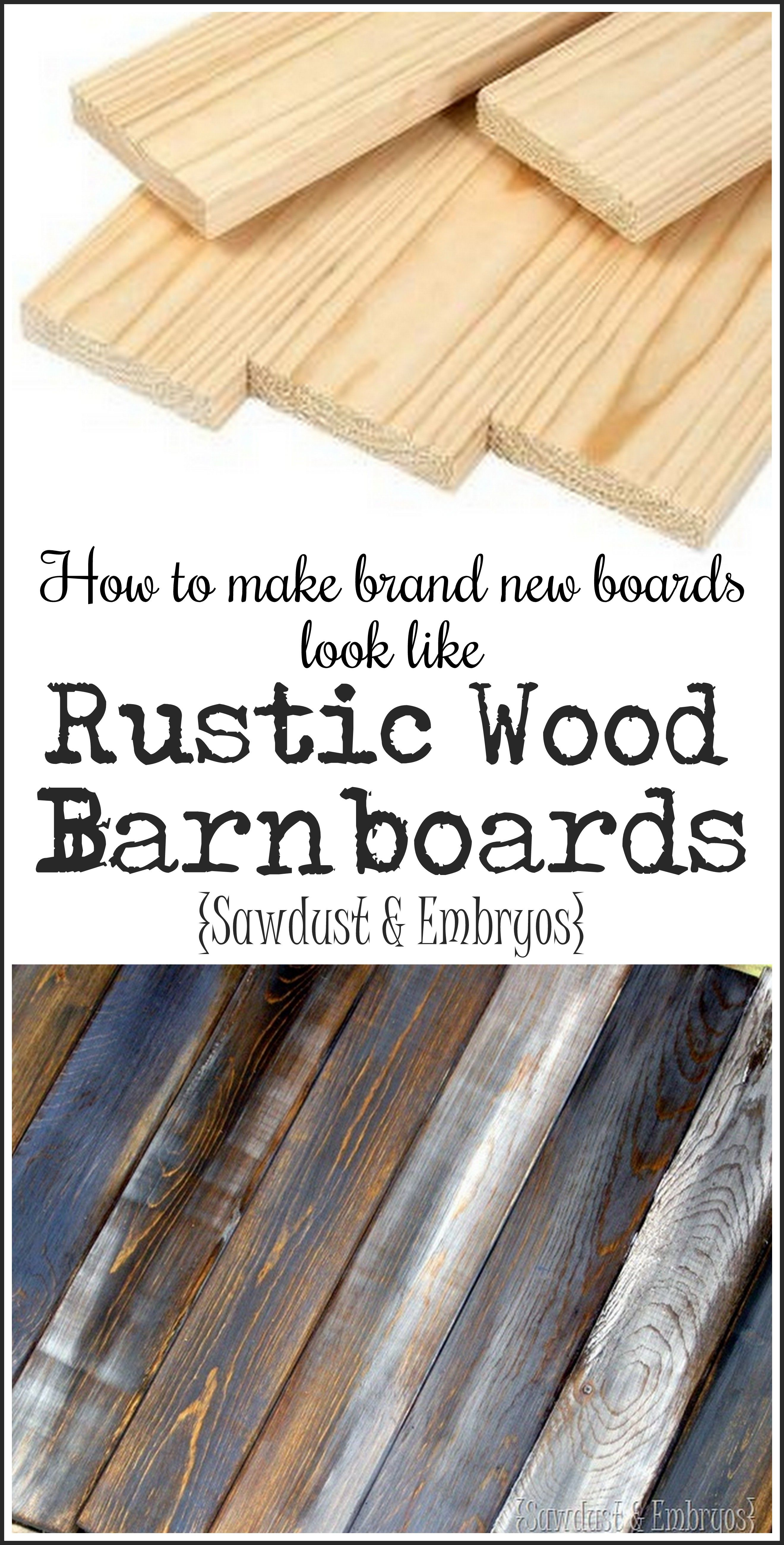 Make New Wood Look Like Old Distressed Barn Boards Woods Craft And Pallets