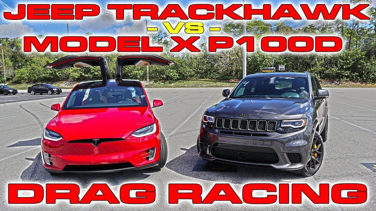Tesla Model X P100d Ludicrous Sets World Record Vs Jeep Trackhawk
