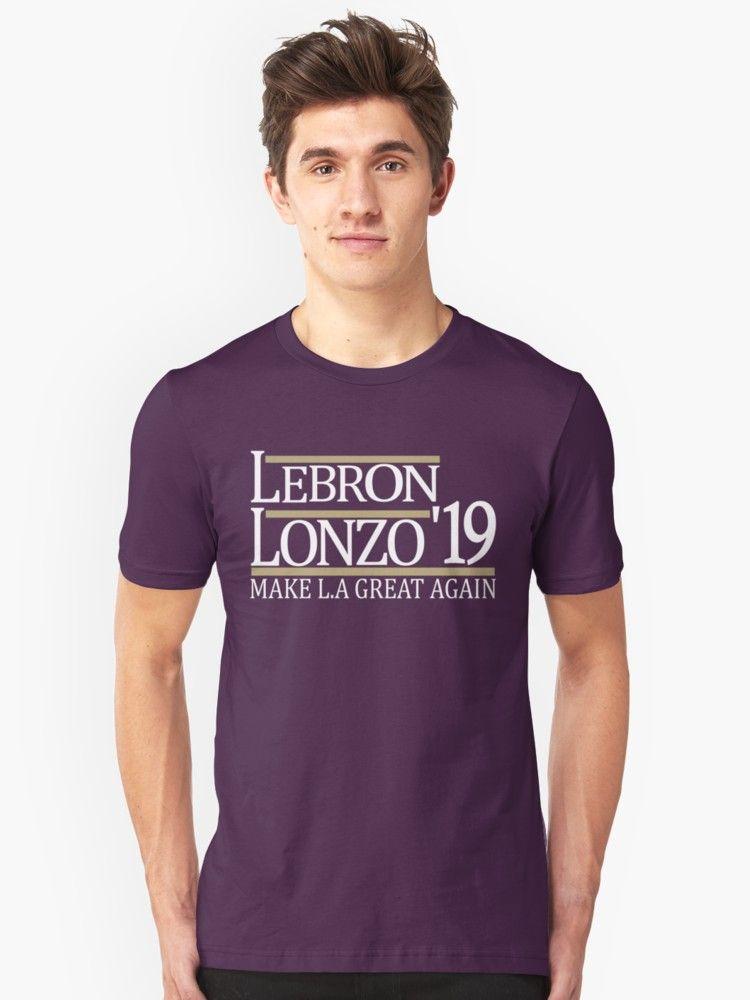 ff87155447dc Buy  LeBron And Lonzo  19 Make L.A. Great Again  by JKWArtwork as a T-Shirt