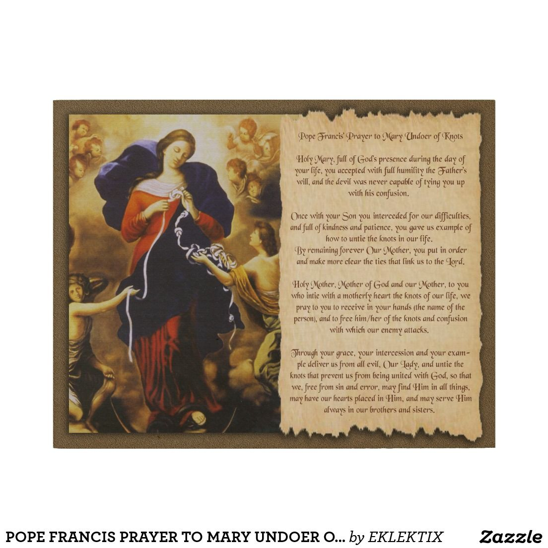 Pope Francis Prayer To Mary Undoer Of Knots Wood Wall Art