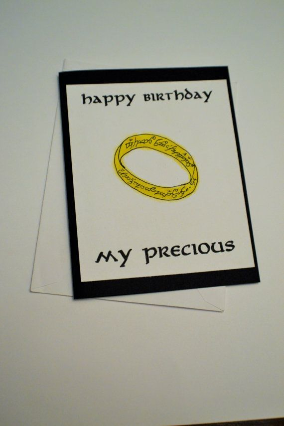Lord Of The Rings Lotr Birthday Card My Precious Ring Elvish Birthday Cards Cards Birthday