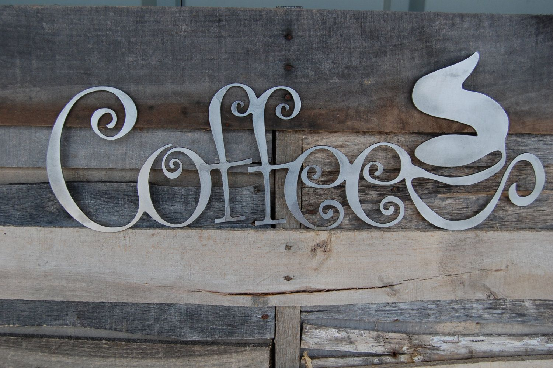 Metal coffee sign coffee shop sign coffee mug sign coffee decor