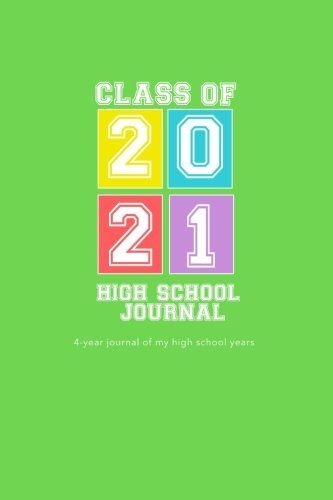 High School Journal - Class of 2021: 4-Year Journal of My... https://www.amazon.com/dp/1546450696/ref=cm_sw_r_pi_dp_x_WCkdzbMN1VB09