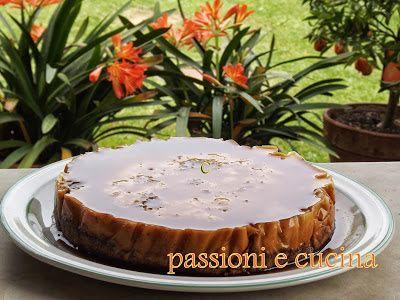 passioni e cucina: CHEESECAKE CREME CARAMEL
