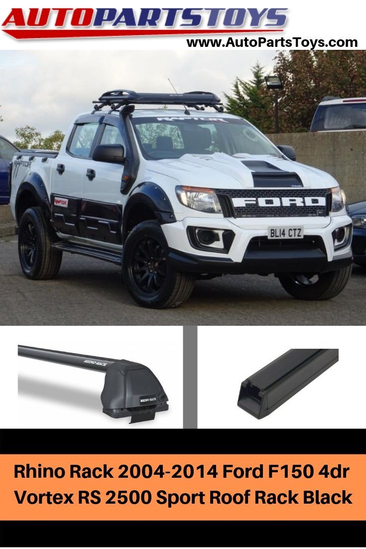 Rhino Rack 2004 2014 Ford F150 4dr Vortex Rs 2500 Sport Roof Rack Black Ford F150 Car Parts And Accessories F150
