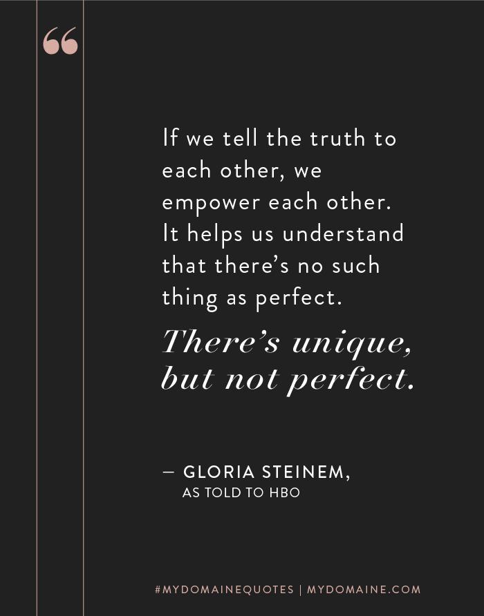 Gloria Steinems Best Quotes That Empower Women Quotes