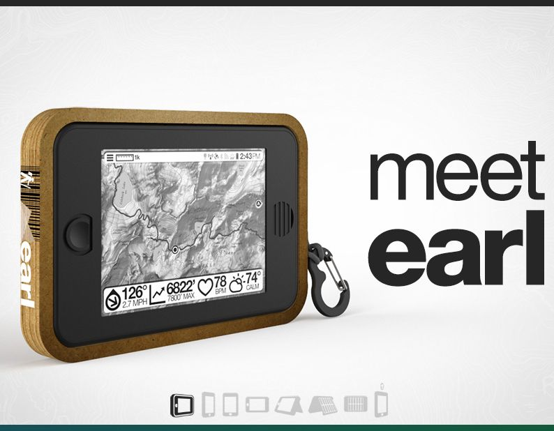 Meet Earl, a revolutionary tablet engineered for the most extreme of outdoor situations and survival