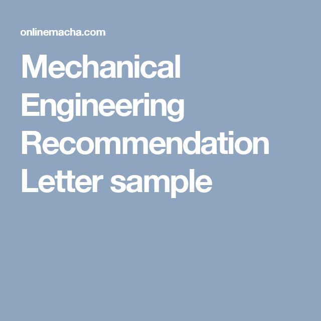 Mechanical engineering recommendation letter sample places to mechanical engineering recommendation letter sample spiritdancerdesigns Image collections