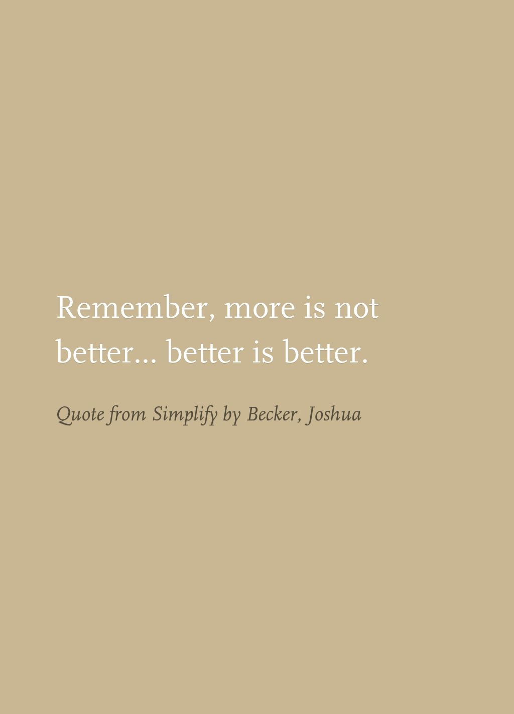 Simplify Life Quotes Quote From Simplifybecker Joshua  Minimalism  Pinterest