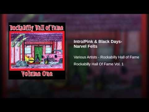 Intro/Pink & Black Days- Narvel Felts