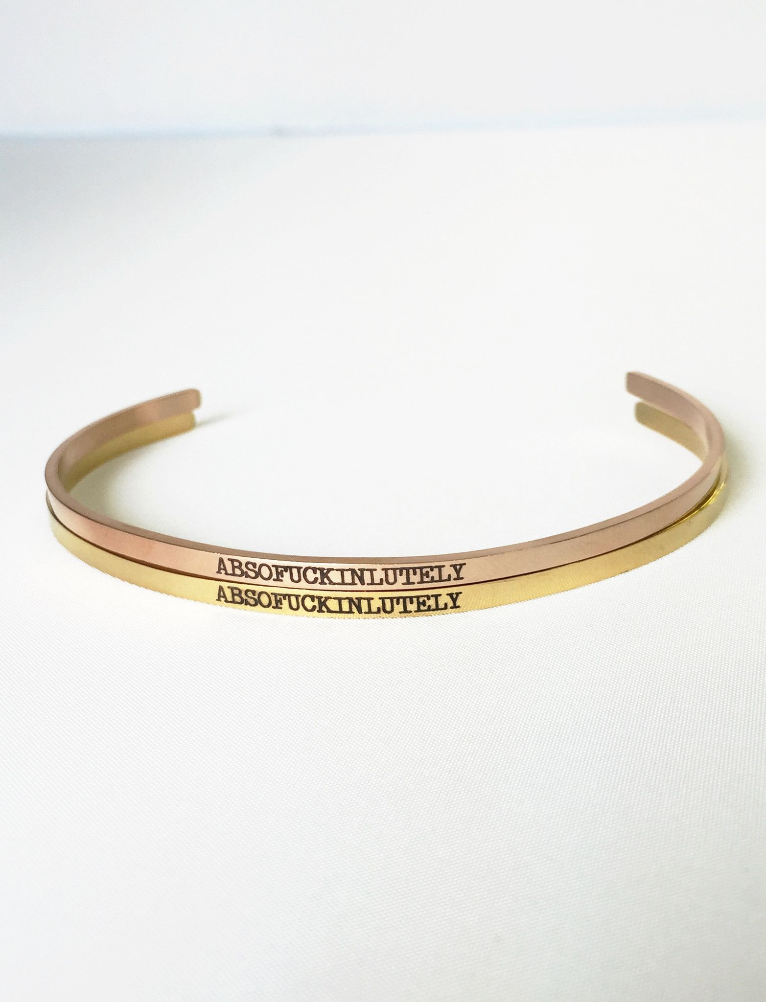 Absofuckinlutely Bangle