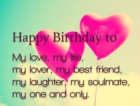 Happy Birthday To Love Of My Life Greeting Card For Your Him Her Boyfriend Or Girlfr Happy Birthday Love Quotes Birthday Wishes For Lover Happy Birthday Love