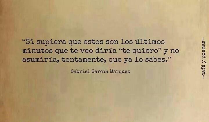 Pin De Elena Erosa En Libros Letras Frases Amor Gabriel Garcia Y