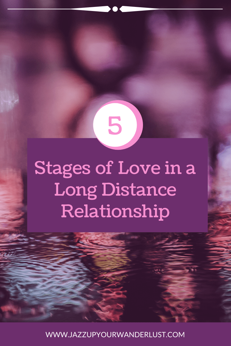 5 Stages Of A Long Distance Relationship In 2020 Long Distance