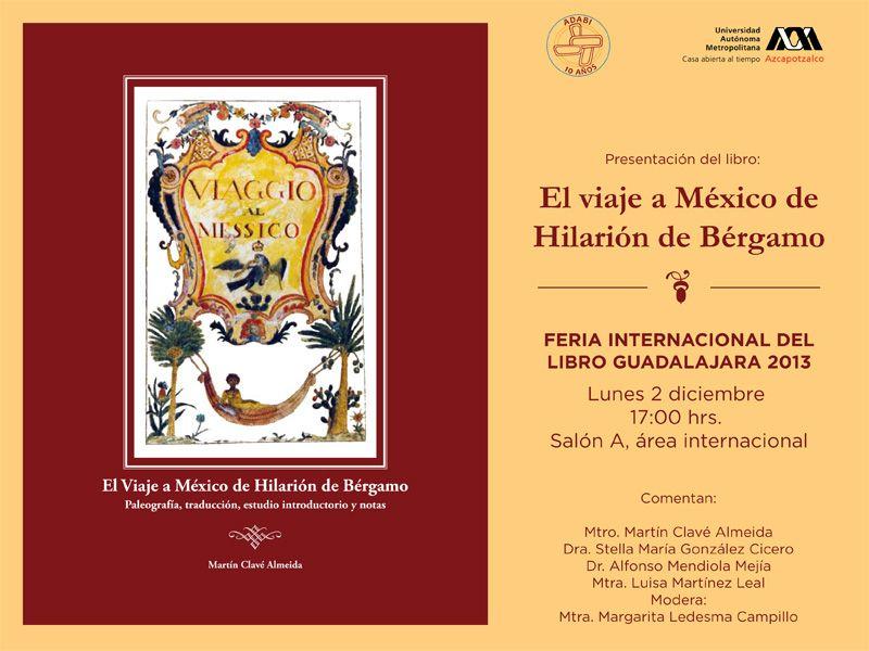 Presentación del Libro: El viaje a México de Hilarión de Bérgamo.