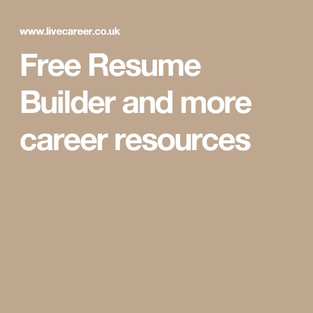 free resume builder and more career resources - Free Online Cv Maker Uk
