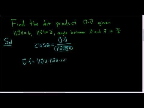 Dot Product of Vectors given Magnitudes and Angle between them