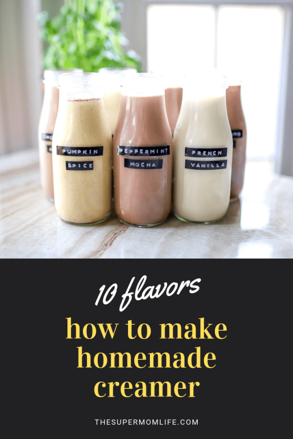 How to Make Homemade Creamer in 10 Flavors #frenchvanillacreamerrecipe